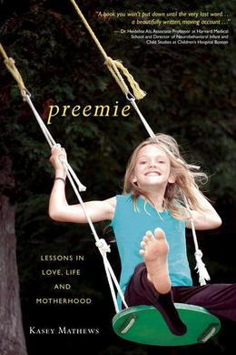 Preemie: Lessons in Love, Life, and Motherhood