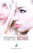 Piste Rose