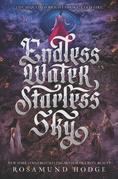 Endless Water, Starless Sky