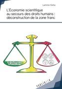L'Économie scientifique au secours des droits humains : déconstruction de la zone franc
