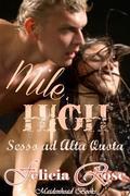 Mile High [Sesso Ad Alta Quota]