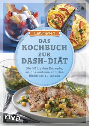Das Kochbuch zur DASH-Diät