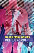Bases fisiológicas del ejercicio