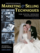 Professional Marketing &amp; Selling Techniques for Digital Wedding Photographers
