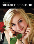 Professional Portrait Photography: Techniques and Images from Master Photographers