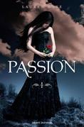 Damnés, Tome 3: Passion