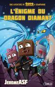 L'énigme du dragon diamant: Une aventure de Bacca & compagnie