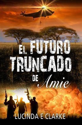 El Futuro Truncado De Amie