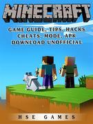 Minecraft Game Guide, Tips, Hacks, Cheats, Mode, APK, Download Unofficial