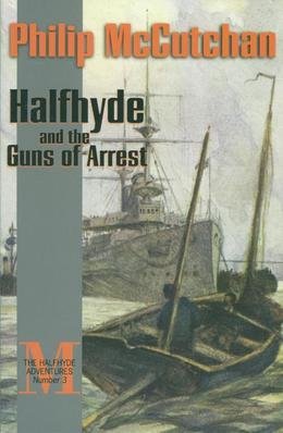 Halfhyde and the Guns of Arrest