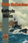 Halfhyde for the Queen