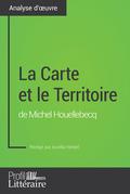 La Carte et le Territoire de Michel Houellebecq (Analyse approfondie)