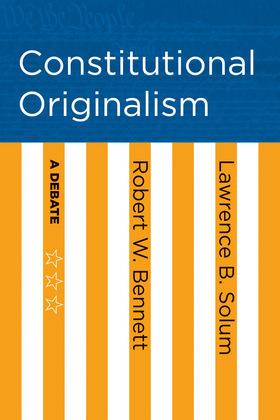 Constitutional Originalism