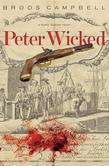 Peter Wicked: A Matty Graves Novel