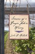 Seasons of a Finger Lakes Winery
