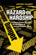 Hazard or Hardship