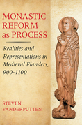 Monastic Reform as Process