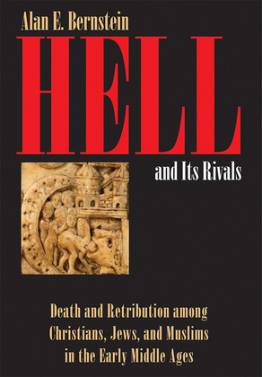 Hell and Its Rivals