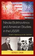 Nikolai Bolkhovitinov and American Studies in the USSR