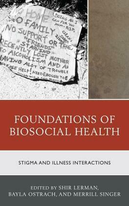 Foundations of Biosocial Health