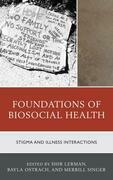 Foundations of Biosocial Health