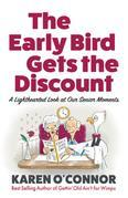 The Early Bird Gets the Discount: A Lighthearted Look at Our Senior Moments