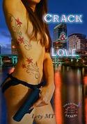 Crack & Love