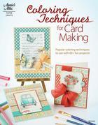 Coloring Techniques for Card Making
