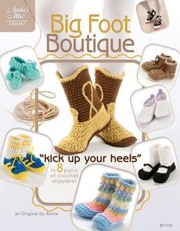 """Big Foot Boutique: """"Kick Up Your Heels"""" in 8 Pairs of Crochet Slippers!"""