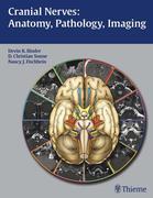Cranial Nerves: Anatomy, Pathology, Imaging: Anatomy, Pathology, Imaging