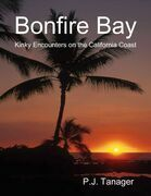 Bonfire Bay: Kinky Encounters on the California Coast