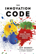 The Innovation Code: The Creative Power of Constructive Conflict