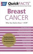 QuickFACTS? Breast Cancer: What You Need to Know-NOW