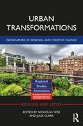 Urban Transformations: Geographies of Renewal and Creative Change