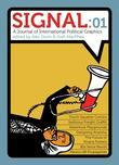 Signal: 01: A Journal of International Political Graphics &amp; Culture