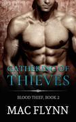Gathering of Thieves: Blood Thief, Book 2