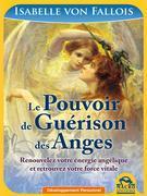 Le Pouvoir de Guérison des Anges