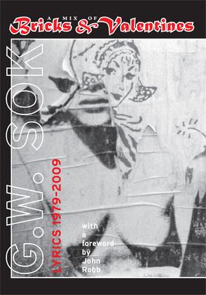 A Mix of Bricks & Valentines: Lyrics 1979¿2009