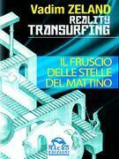 Reality Transurfing - Il fruscio delle stelle del mattino