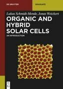 Organic and Hybrid Solar Cells: An Introduction