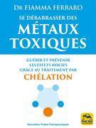 Se débarrasser des métaux toxiques