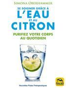 Se soigner grâce à l'eau et au citron