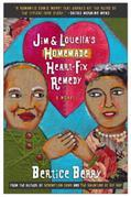 Jim and Louella's Homemade Heart-Fix Remedy