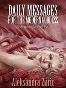Daily Messages For The Modern Goddess