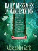 Daily Messages On Manifestation