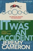 It Was An Accident: (Book 2 in the 'Nicky Burket' series)