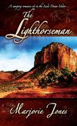 The Lighthorseman: Book One in the Lighthorseman Series