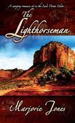 The Lighthorseman: Book One in the Lighthorseman Series