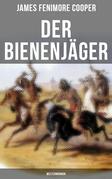 Der Bienenjäger (Westernroman)