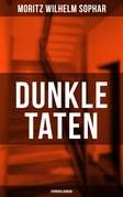 Dunkle Taten (Kriminalroman)